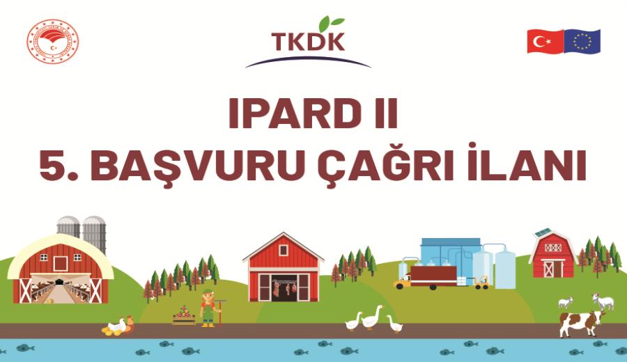 IPARD II 5. Başvuru Çağrı İlanı