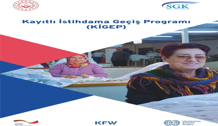 Şanlıurfa Kayıtlı İstihdama Geçiş Programı (KİGEP)