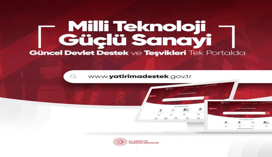 Devlet destek, hibe ve teşvikleri tek portalda!  http://yatirimadestek.gov.tr