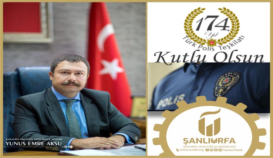 Türk Polis Teşkilatımızın 174. Kuruluş Yıl Dönümünü Kutlu Olsun